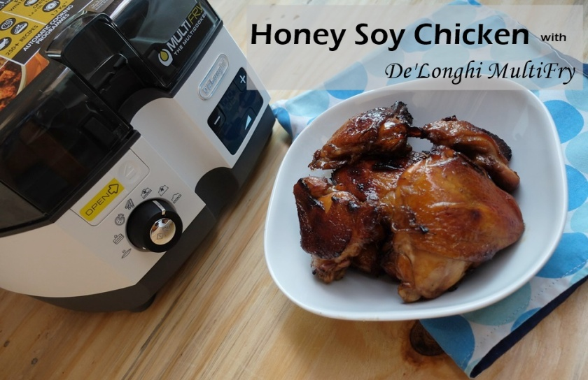 Honey Soy Chicken recipe with DeLonghi Multifry